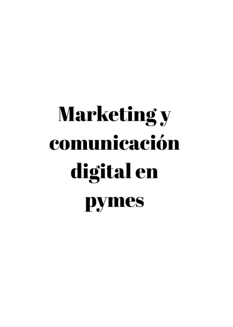 La importancia del marketing digital y la comunicación online en pymes